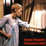 映画『 ローズマリーの赤ちゃん 』(1968年)の ザックリとしたあらすじと見どころ