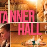 映画『タナー・ホール 胸騒ぎの誘惑』(2009年)の ザックリとしたあらすじと見どころ